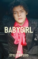 Babygirl// (H.S.) by StylesWife015