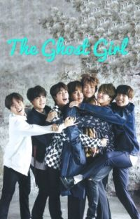 The ghost girl [bts ff] cover