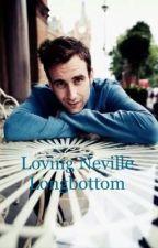 Loving Neville Longbottom  by Tara5114