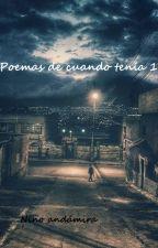 Poemas de cuando tenía 17. by NinoAndamira