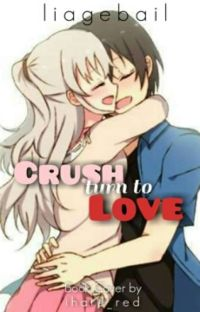 CRUSH TURN TO LOVE cover