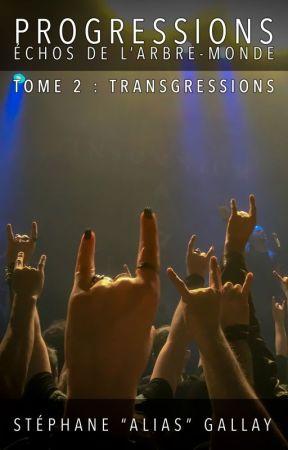 Progressions, tome 2 : Transgressions by SGallay