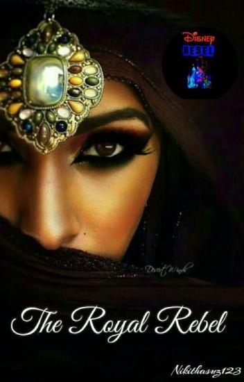 The Royal Rebel |✔