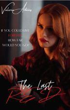 The Last Red by AdamsValeria