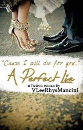 A Perfect Lie by VLeeRhysMancini