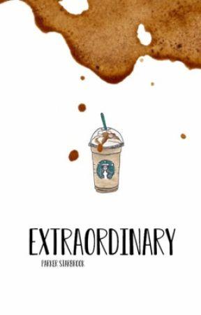 extraordinary by itznotparker