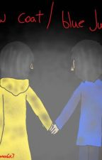 Yellow Coat Blue Jumper (Little Nightmares 6x7 Fanfic)  by CheapGuyCosplay