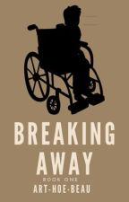 Breaking Away by art-hoe-beau