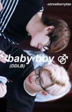 Baby Boy ⚣ Vmon (DDLB Story)  by -rxspberrytae