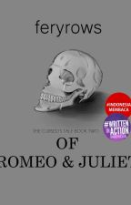 The Cursed's Tale #2: Of Romeo and Juliette [Draft Version] by feryrows