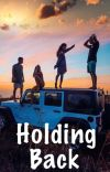 Holding Back [COMPLETED] cover