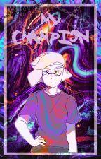 MyChampion《Emperor x fem!Reader》 by -_TomuraShigaraki_-
