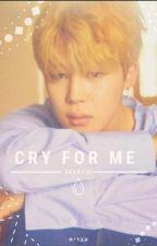Cry For Me   יונמין, ויקוק, נאמג'ין by Skarchi
