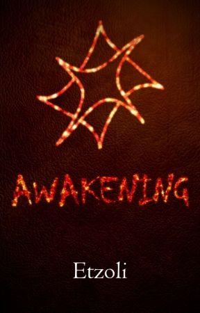 Awakening - The Last Science #1 by Etzoli