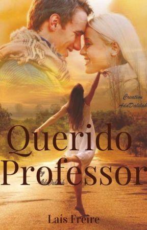 Querido Professor (Reescrevendo) by LaiBritto