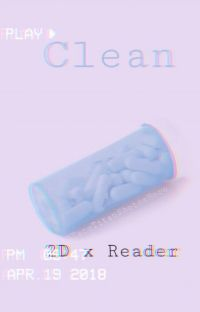 Clean. 2D x Reader. cover