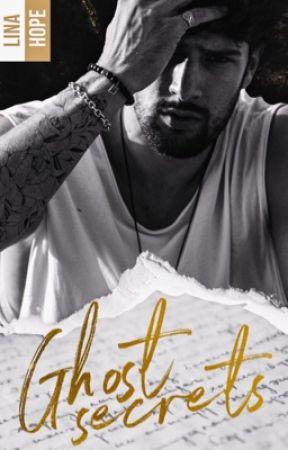 Ghost Secrets©  [ Édité chez Hachette Romans ~ BMR ]  by LinaMaddox