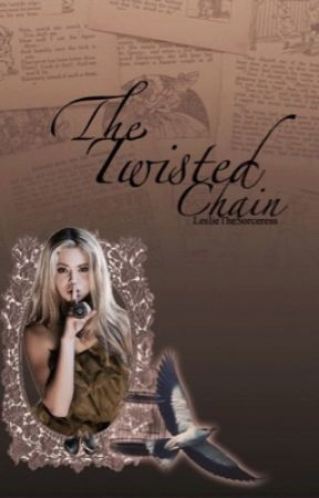 The Twisted Chain || A Disney Fanfic [discontinued] by LeslieTheSorceress