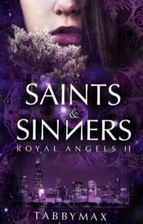 Saints and Sinners [On Hold]  by TabbyMax
