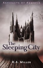 The Sleeping City by WritingMiller