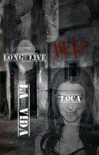 Long Live La Vida Loca by AForeverHauntedHeart