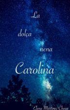 La dolça nena Carolina per elenamartiinezz