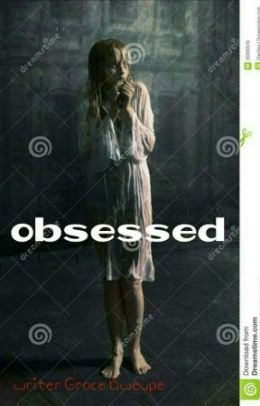 obsessed [✔] Edition  by Grace-bweupe