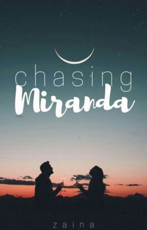Chasing  Miranda by Nunushe
