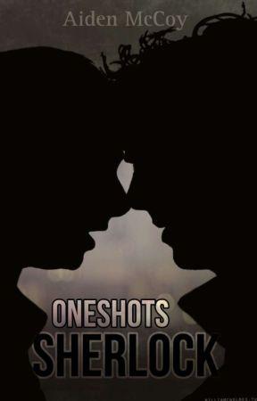 Smut/(Fluff)~ Sherlock by skyeestimate