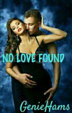No Love Found by GenieHams