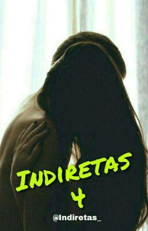 Indiretas {4} by IndiretasOficial