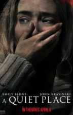 A quiet place x reader [completed] by kashootme133
