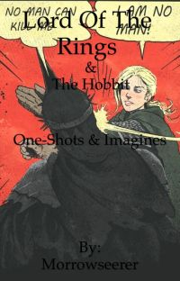 Lotr and the hobbit oneshots/Imagines cover