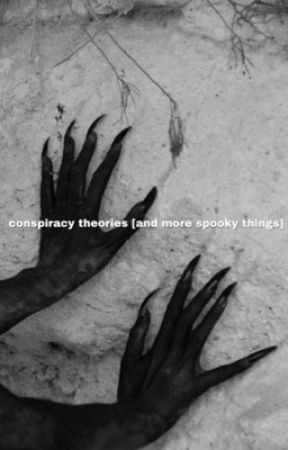 conspiracy theories by RenegadedSoul