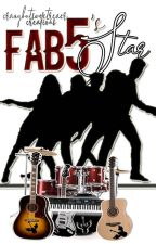 FAB5's Star by CrazyButSweetReader