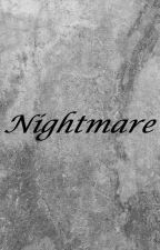 Nightmare by Emmaxelle12