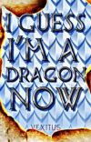 I Guess I'm a Dragon Now (Part 1) cover
