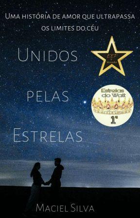 Unidos pelas Estrelas by Maciel_Silva