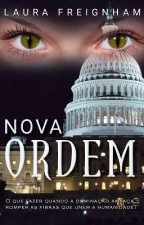 Nova Ordem (Livro #2) by LauraFreignham