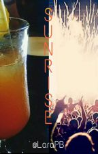 Sunrise [FINISHED] [Romance music festival contest] by LaraPB