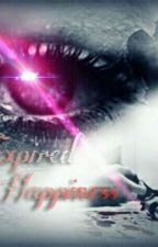 Expired Happiness  by Swapy_Girl