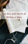 The Do's and Don'ts of Writing a Story cover