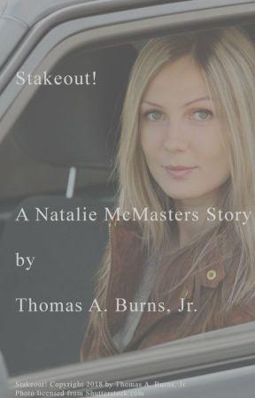 Stakeout! by ThomasABurnsJr