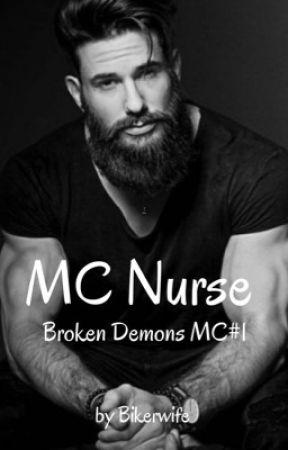 MC Nurse (Broken Demons MC #1) by Bikerwife