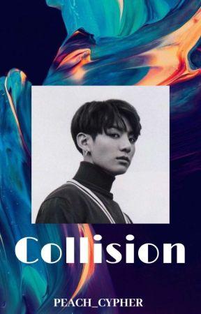 Collision 「 Taekook 」 by PEACH_CYPHER
