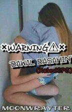 """""""WARNING"""" 'Bawal basahin' (RatedSPG) by IAmwtMe"""