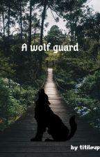 A wolf guard par titiloup