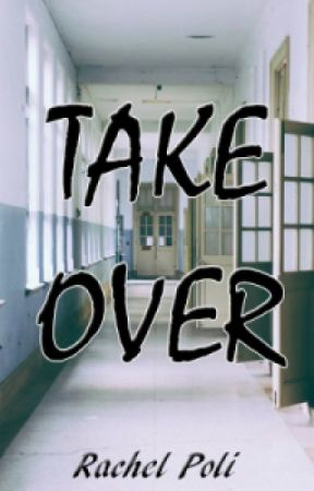 Take Over by RPoli3