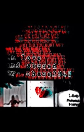 In Love And Abused by Chase2948