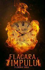 Flacăra Timpului  de florinaiana